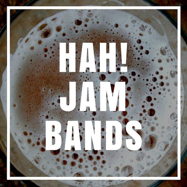 Hah! Jam Bands