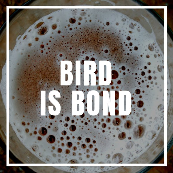 Bird is Bond