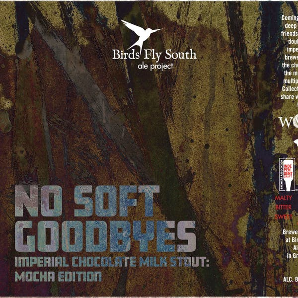 No Soft Goodbyes: Mocha Edition